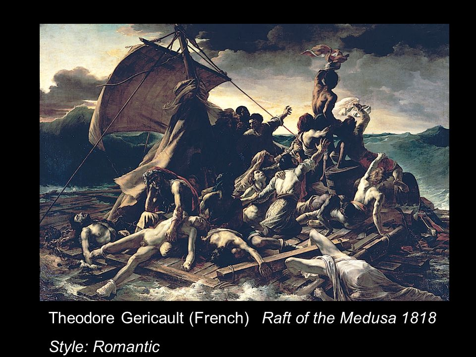 Theodore Gericault (French) Raft of the Medusa 1818 Style: Romantic