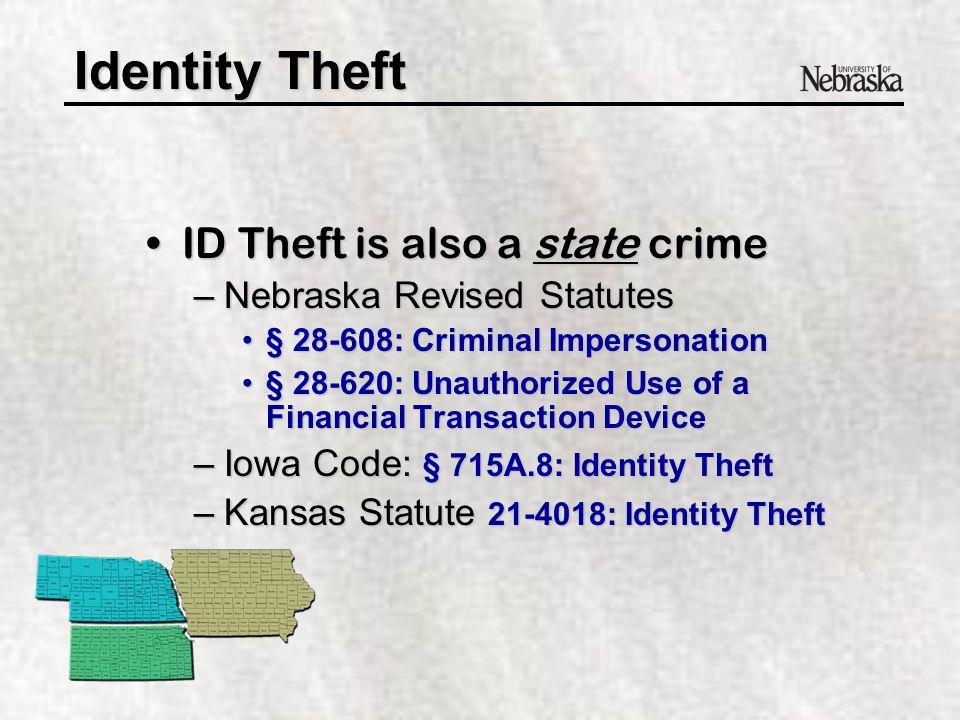 Identity Theft –Identity Theft Act - 18 U.S.C.