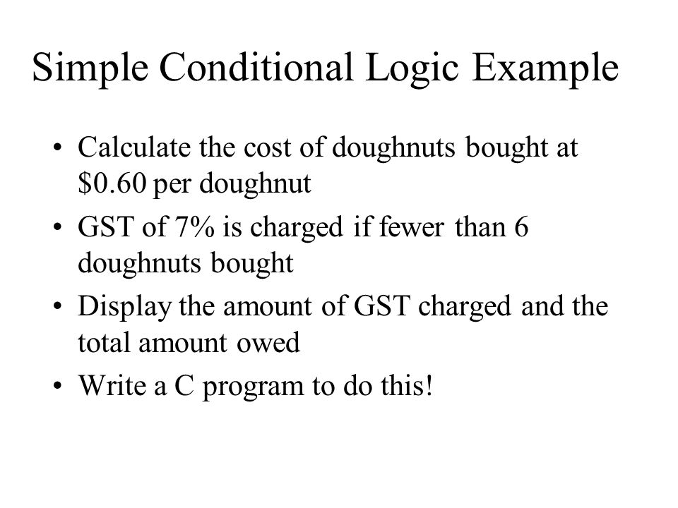 If Statement Example Write C program for this problem!