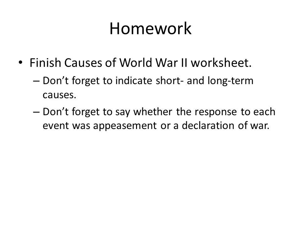 Homework Finish Causes of World War II worksheet.