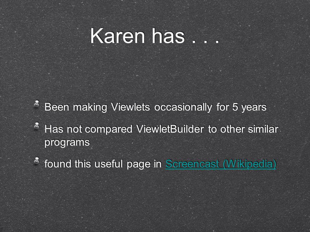 Karen has...