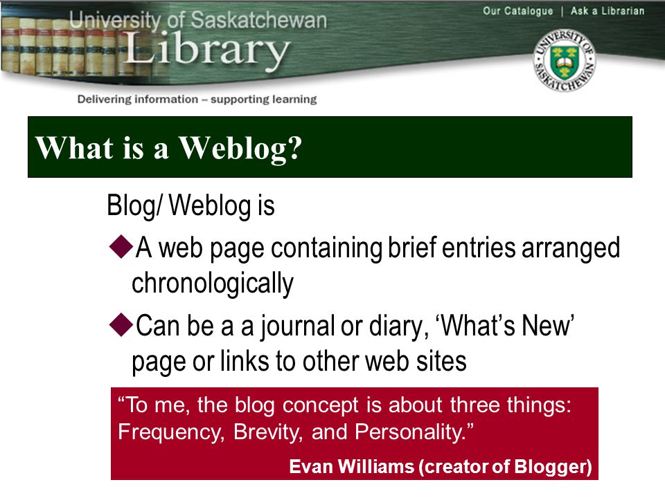 What is a Weblog.