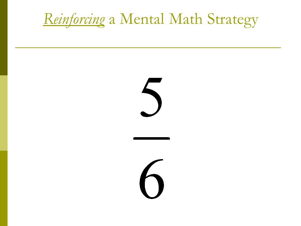 Reinforcing a Mental Math Strategy