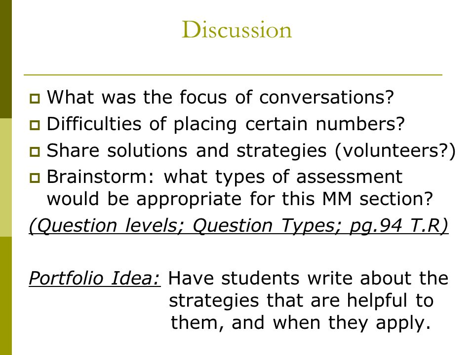 Discussion  What was the focus of conversations. Difficulties of placing certain numbers.