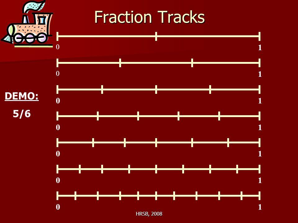 HRSB, 2008 Fraction Tracks 0 1 0 0 0 0 0 0 1 1 1 1 1 1 DEMO: 5/6