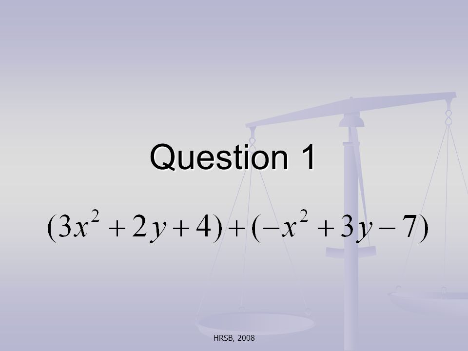 HRSB, 2008 Question 1