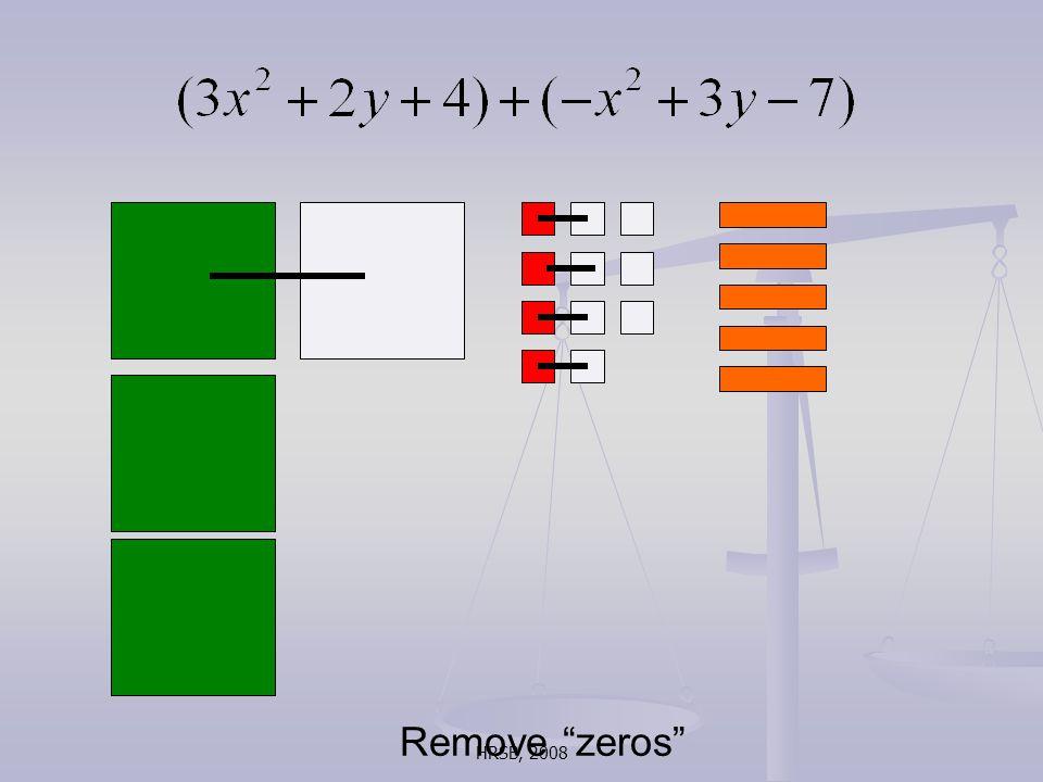 HRSB, 2008 Remove zeros