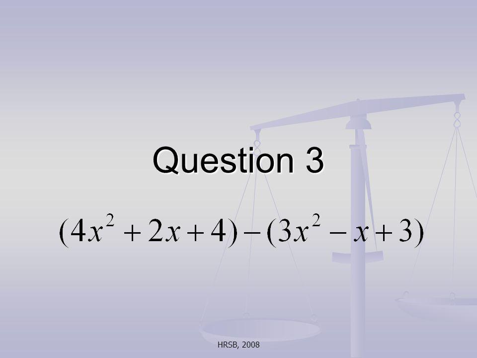 HRSB, 2008 Question 3