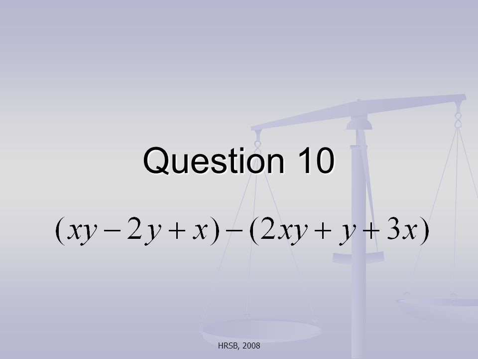 HRSB, 2008 Question 10