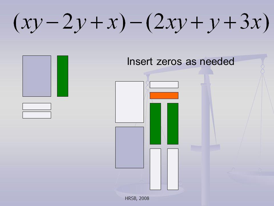HRSB, 2008 Insert zeros as needed