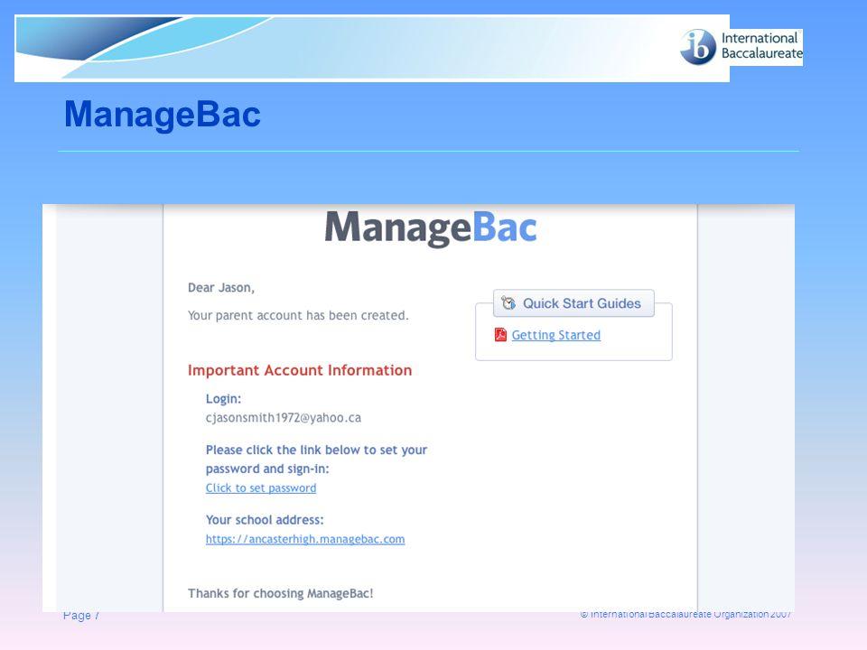 © International Baccalaureate Organization 2007 ManageBac Page 7