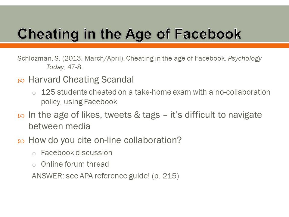 Schlozman, S. (2013, March/April). Cheating in the age of Facebook.