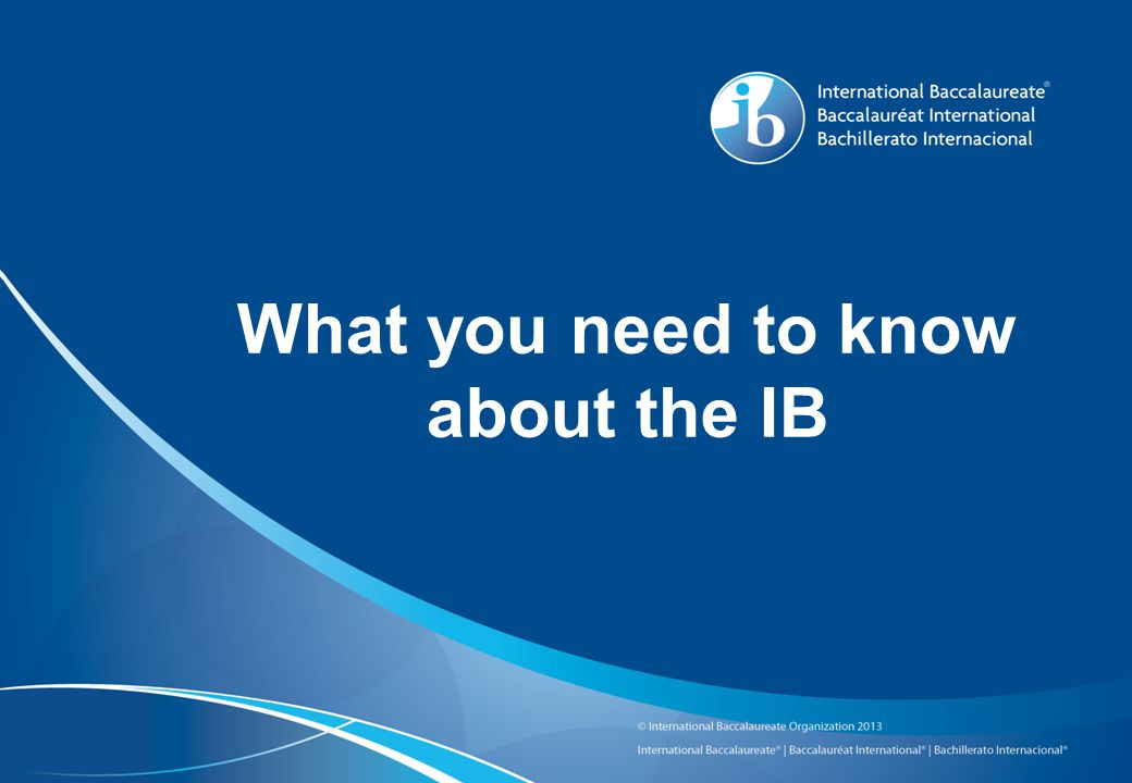 What you need to know about the IB