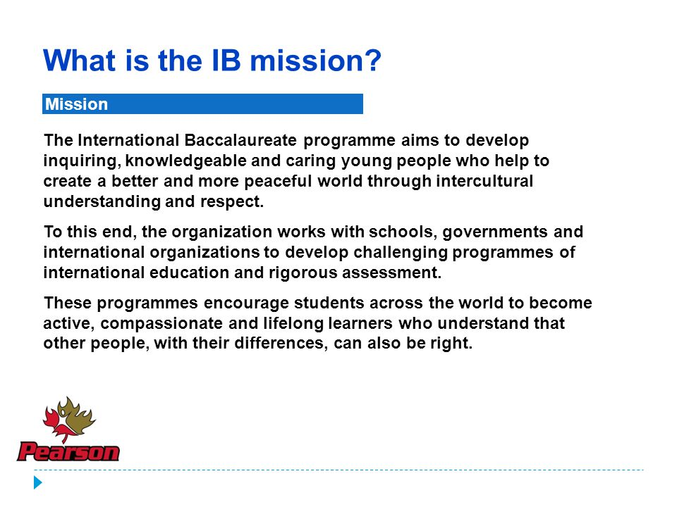 Mission What is the IB mission.