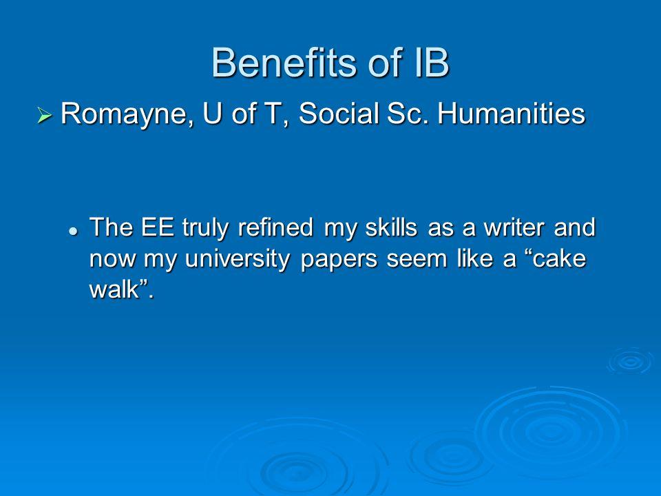 Benefits of IB  Romayne, U of T, Social Sc.