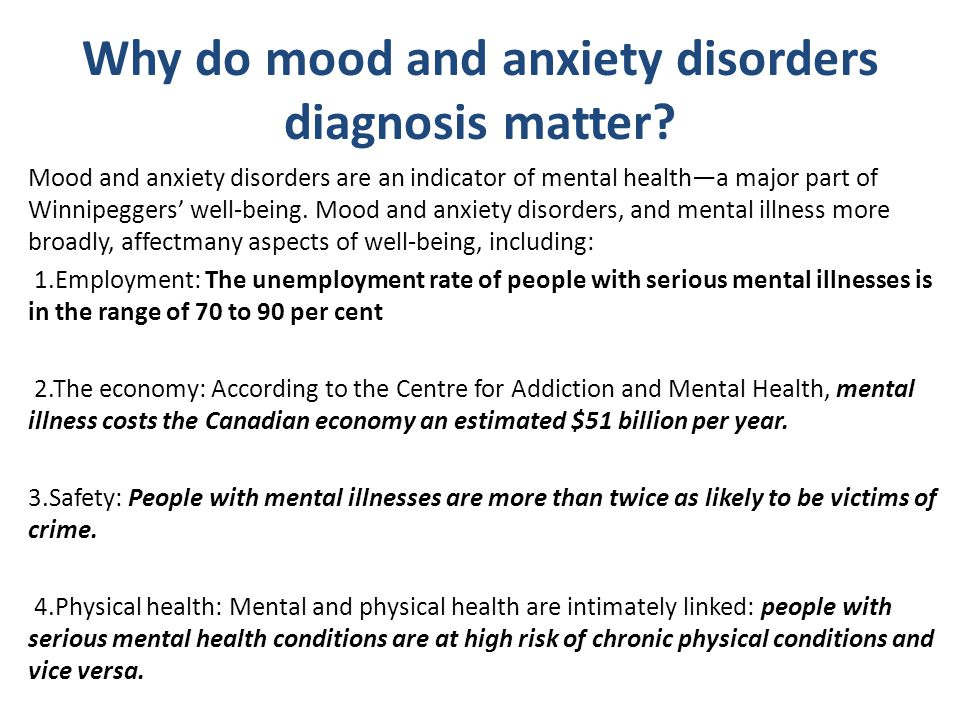 Why do mood and anxiety disorders diagnosis matter.