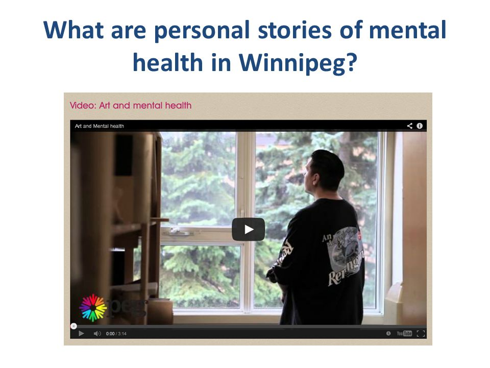 What are personal stories of mental health in Winnipeg?