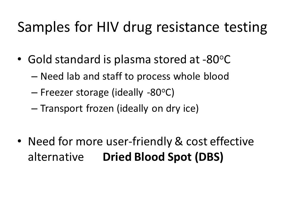 Optimal DBS storage and shipping conditions for HIV DR.