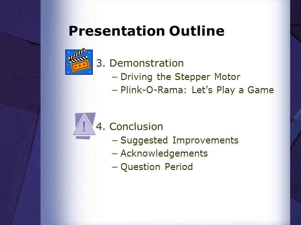 Presentation Outline 3.