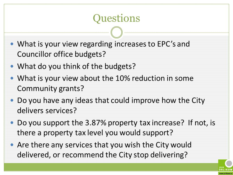 Questions What is your view regarding increases to EPC's and Councillor office budgets.