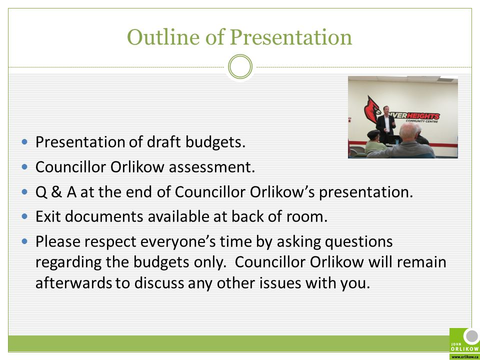 Outline of Presentation Presentation of draft budgets.