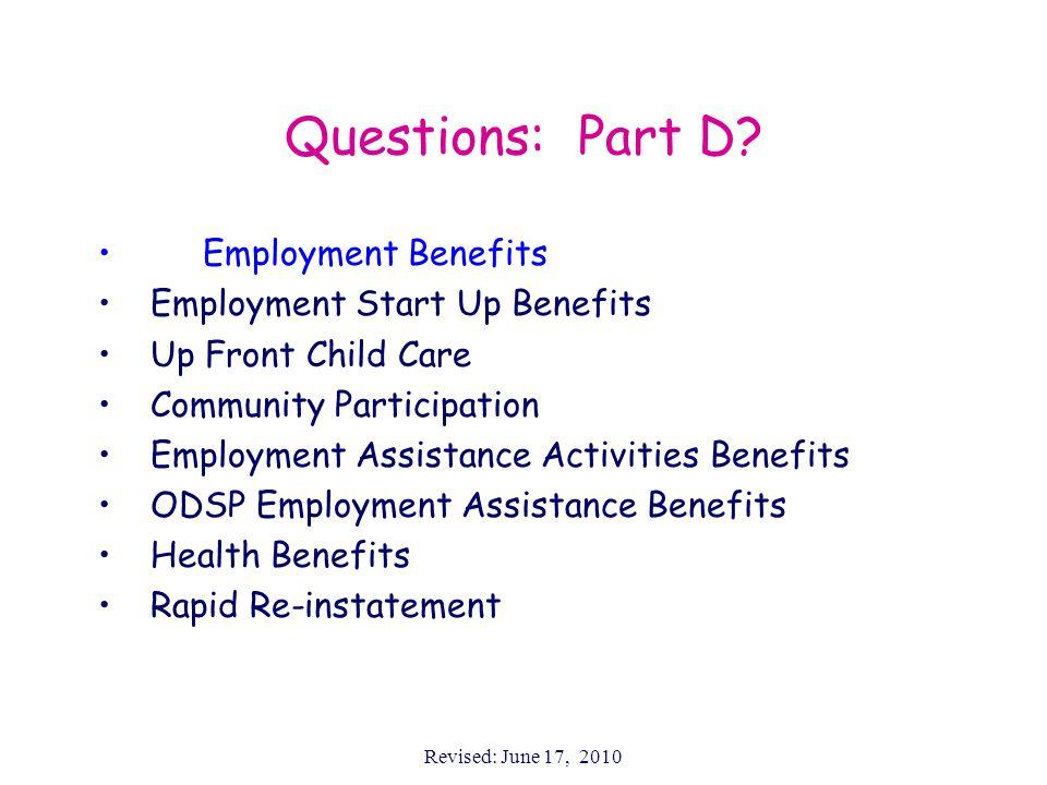 Revised: June 17, 2010 Questions: Part D.