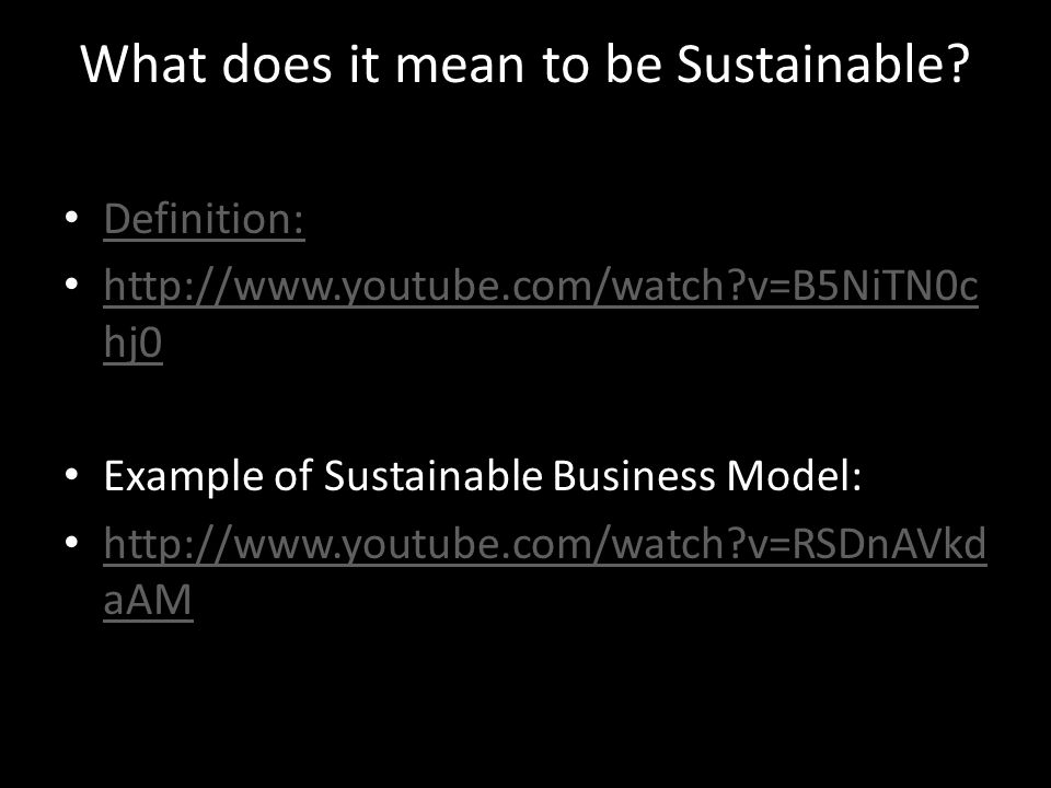 What does it mean to be Sustainable.