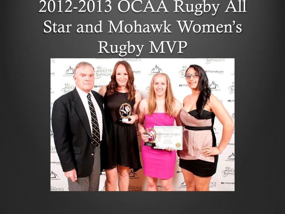 2012-2013 OCAA Rugby All Star and Mohawk Women's Rugby MVP