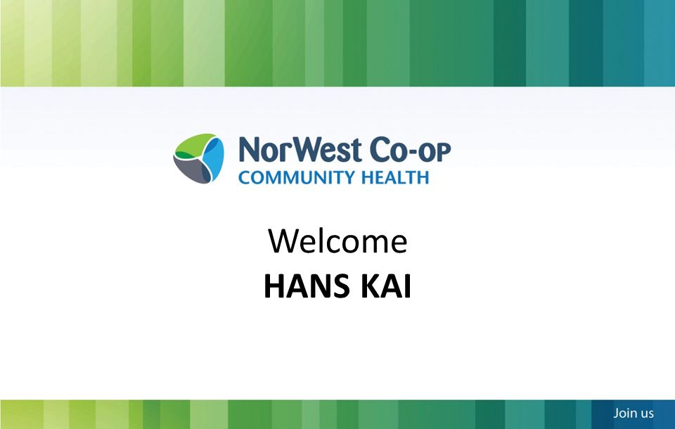 NorWest Co-op and Hans Kai NorWest Co-op has served the Inkster community since 1972, taking a multi- service, holistic, team approach to health care.