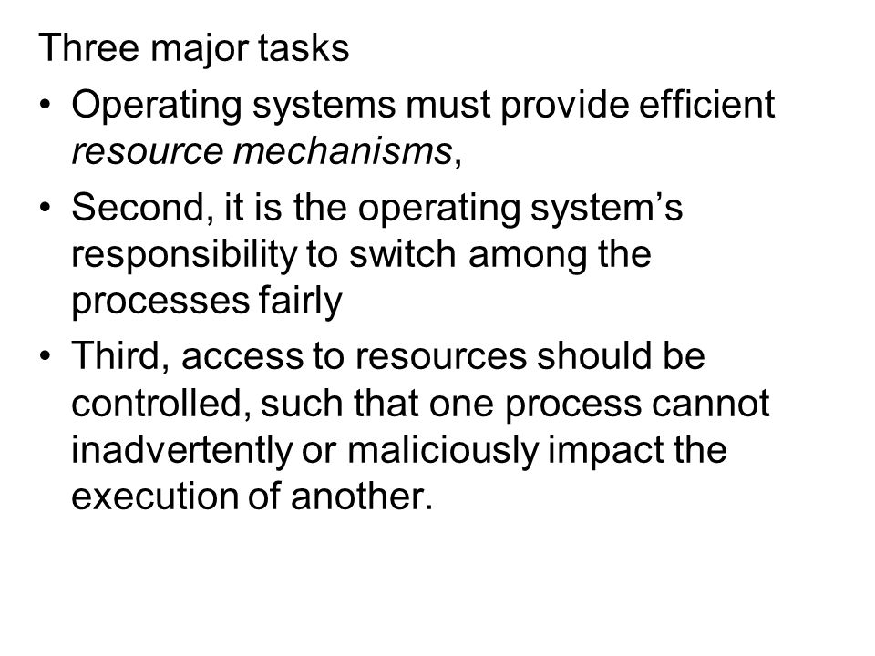 This third task is the problem of ensuring the security of all processes run on the system.