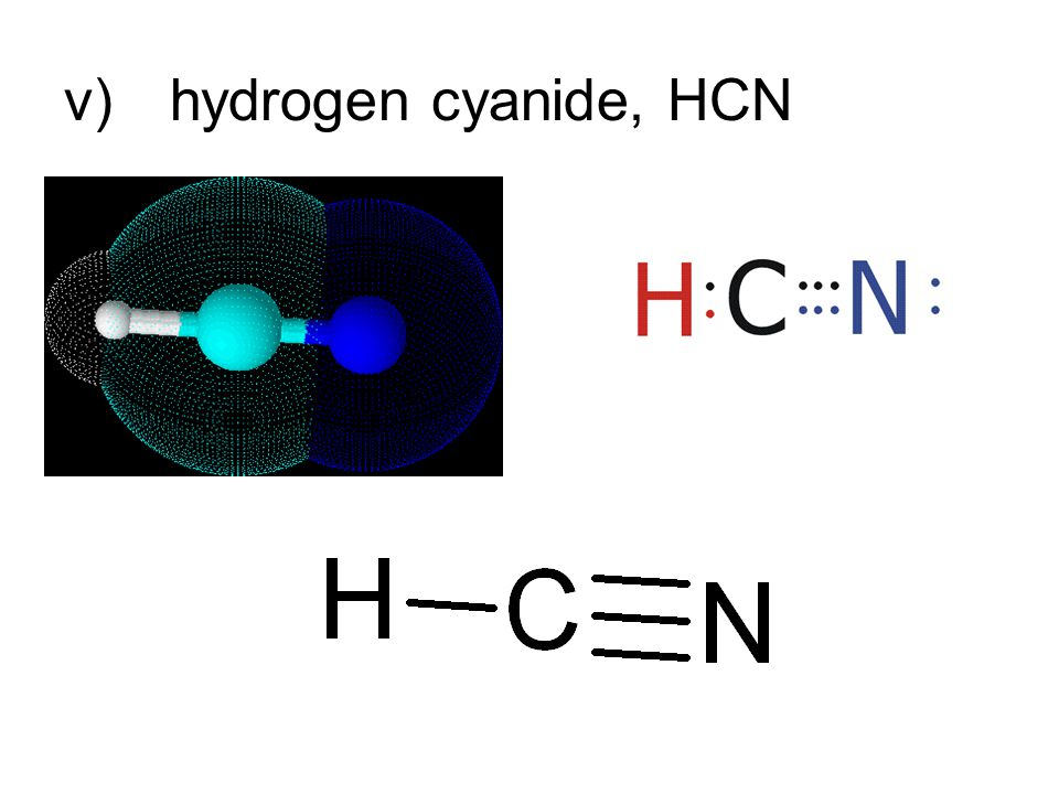 v)hydrogen cyanide, HCN