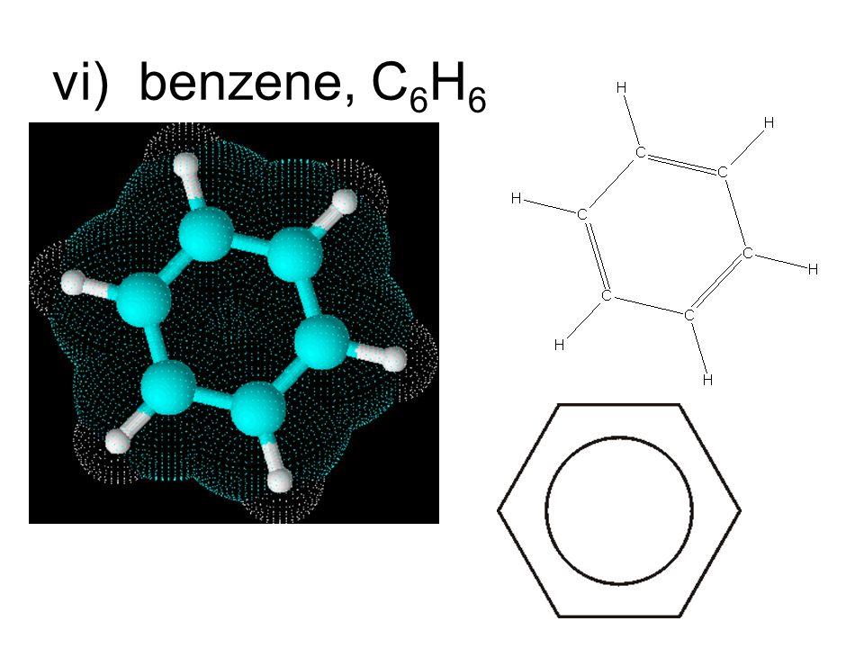 vi)benzene, C 6 H 6