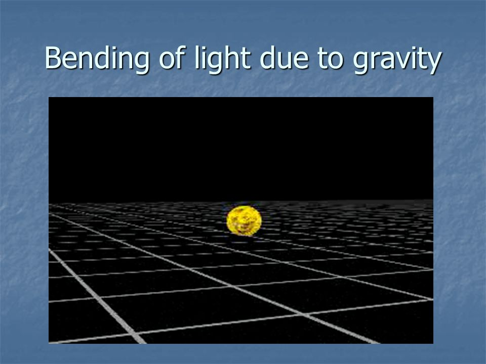 Bending of light due to gravity
