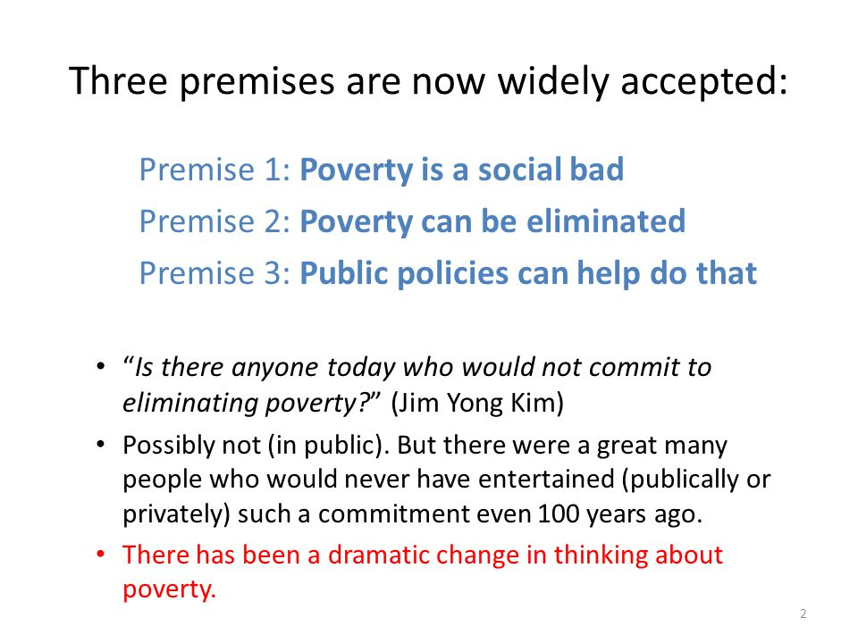 Poverty as an inverse metric of social progress After WW1 broad agreement in Europe that reducing poverty was a legitimate role for government, along with many other goals.