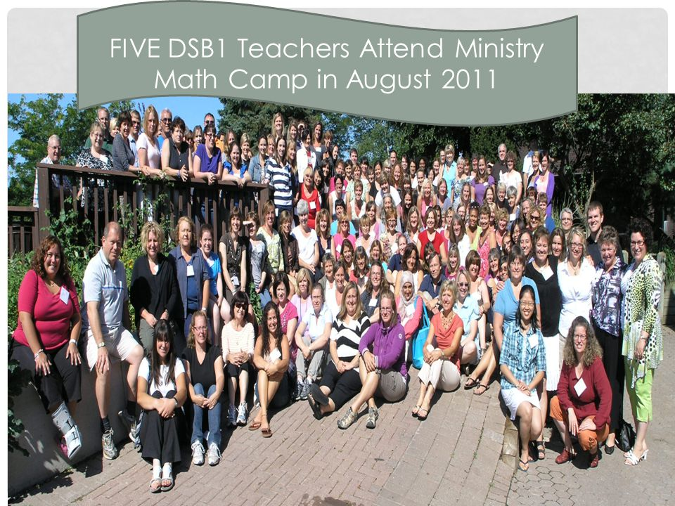 FIVE DSB1 Teachers Attend Ministry Math Camp in August 2011