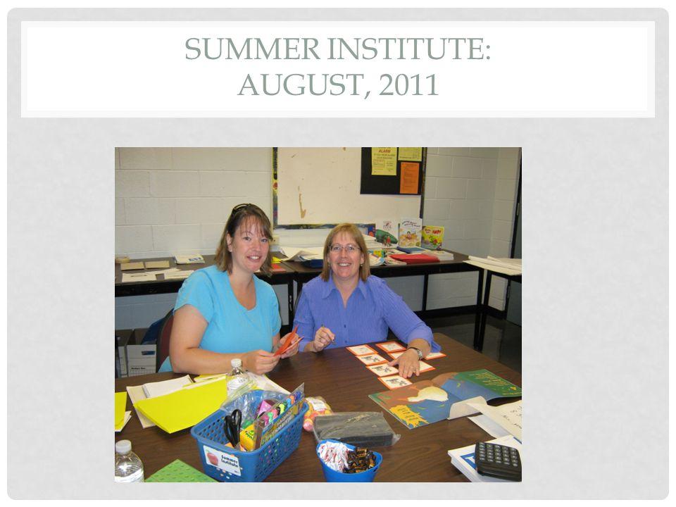 SUMMER INSTITUTE: AUGUST, 2011