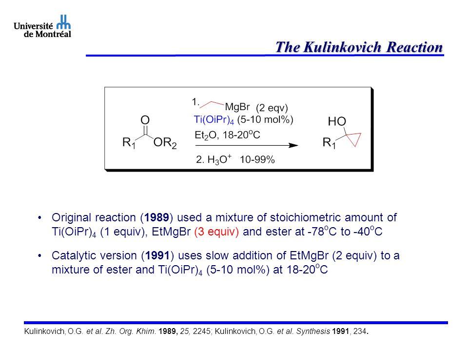 Proposed reaction mechanism Kulinkovich, O.G. Russ. Chem. Bull. Int. Ed. 2004, 53, 1065.