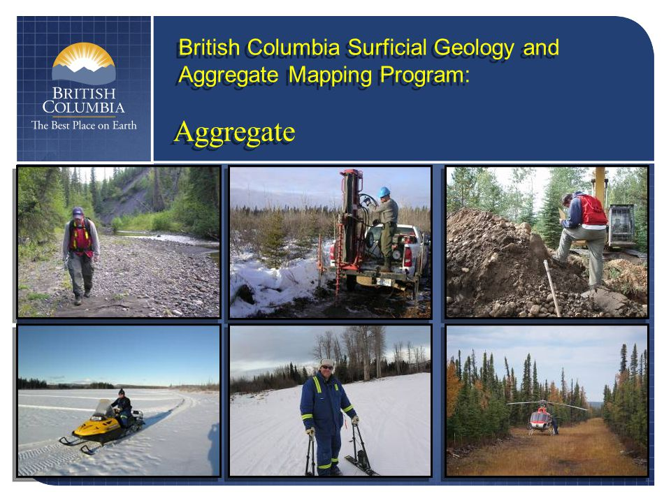 Aggregate British Columbia Surficial Geology and Aggregate Mapping Program: