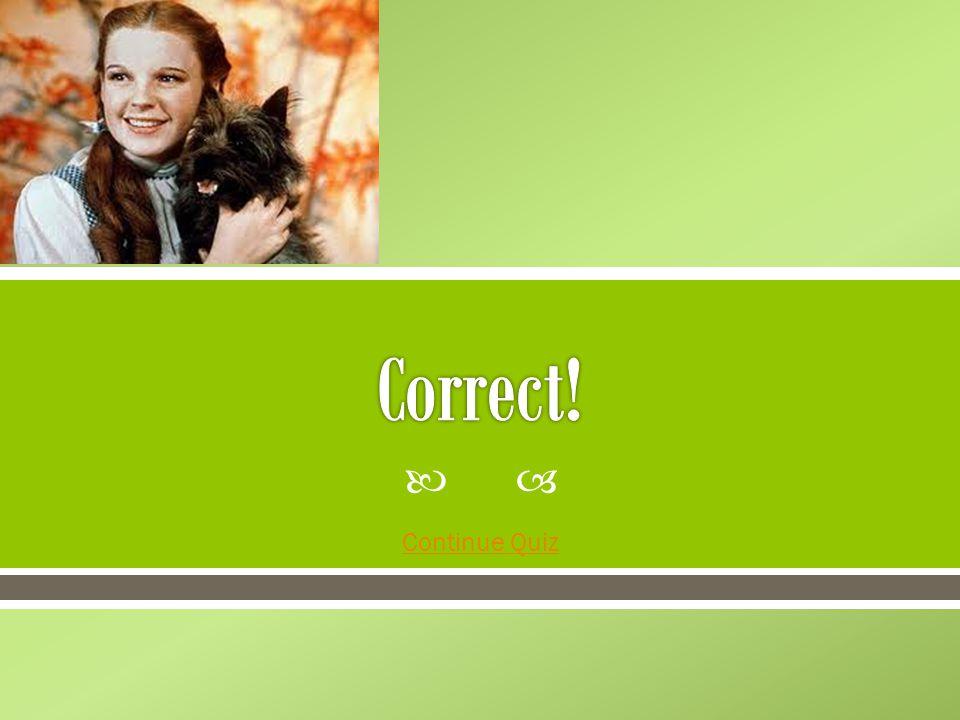 Congratulations.You finish the Wizard of Oz Quiz.