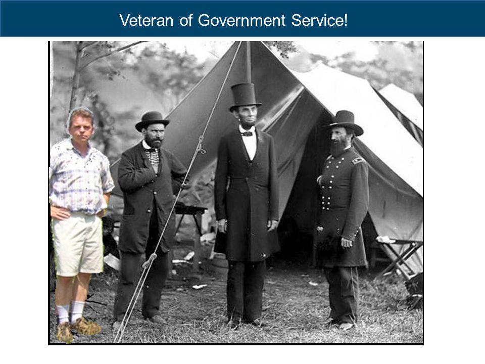 Veteran of Government Service!