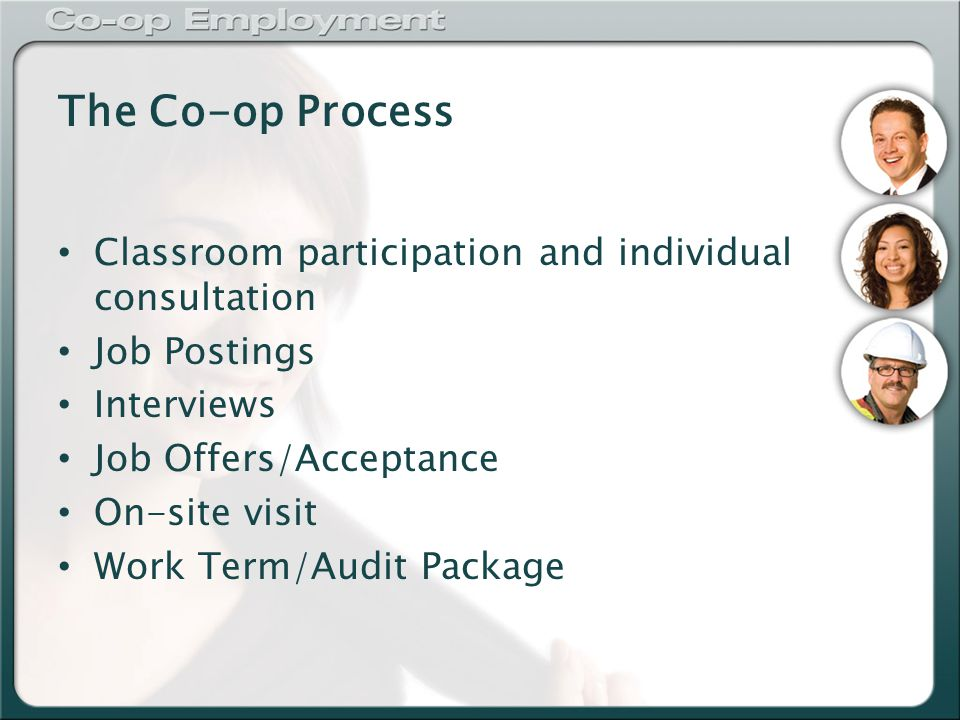 Co-op Agreement Go to your MOCO Motion account Click Jobs Tab Click on PlacePro Read the agreement carefully Click Accept (or see Co-op Staff immediately)