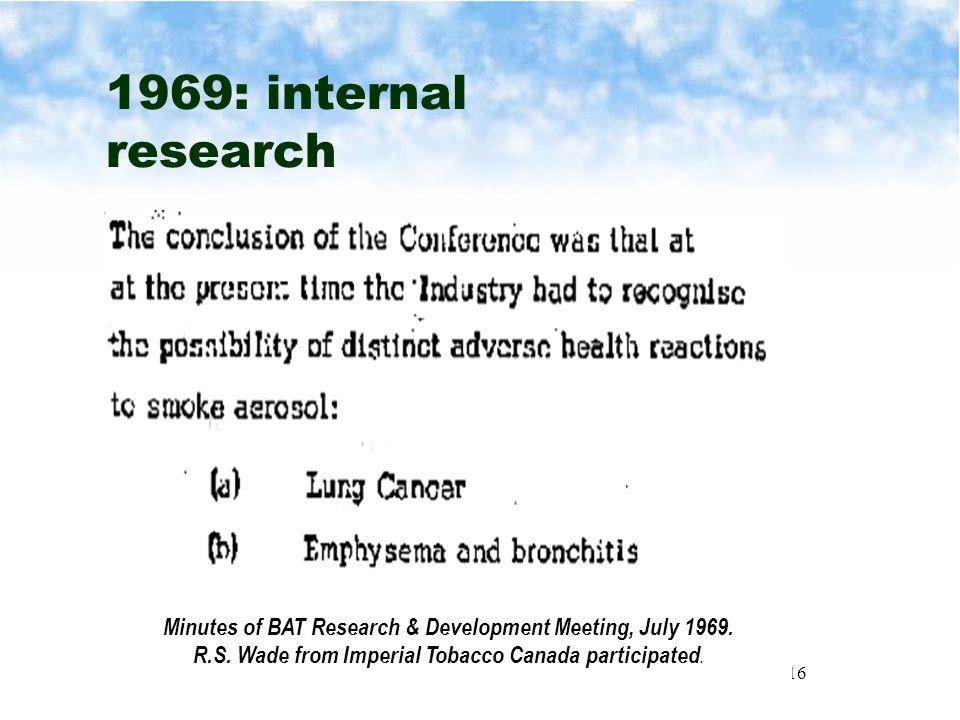 16 1969: internal research  du Maurier  Players  Matinee Minutes of BAT Research & Development Meeting, July 1969.