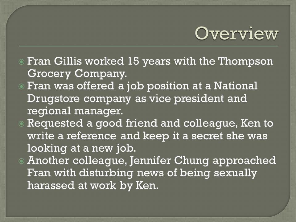  Fran Gillis worked 15 years with the Thompson Grocery Company.