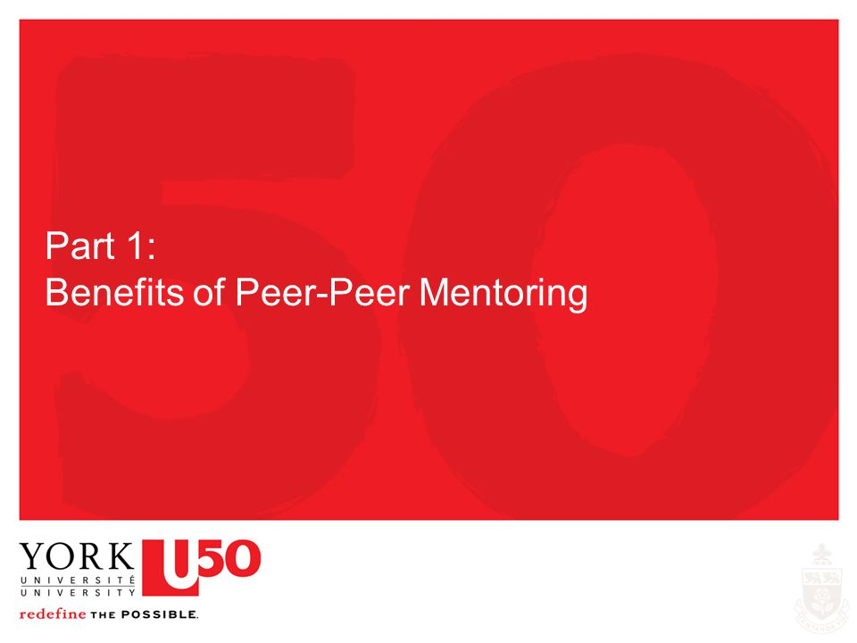Part 1: Benefits of Peer-Peer Mentoring