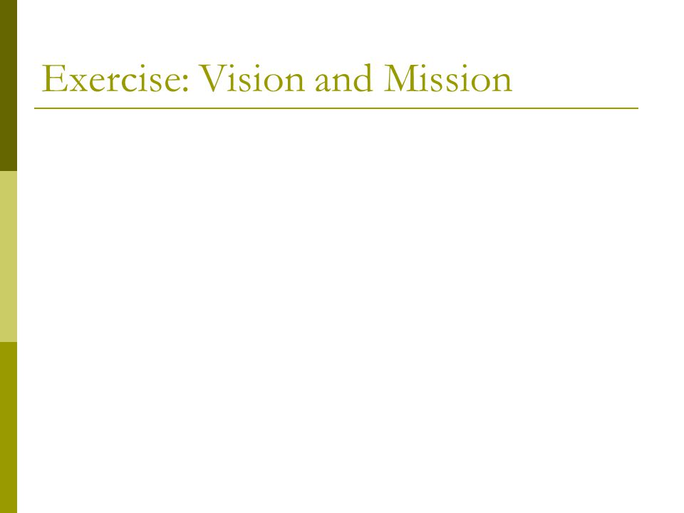 Exercise: Vision and Mission