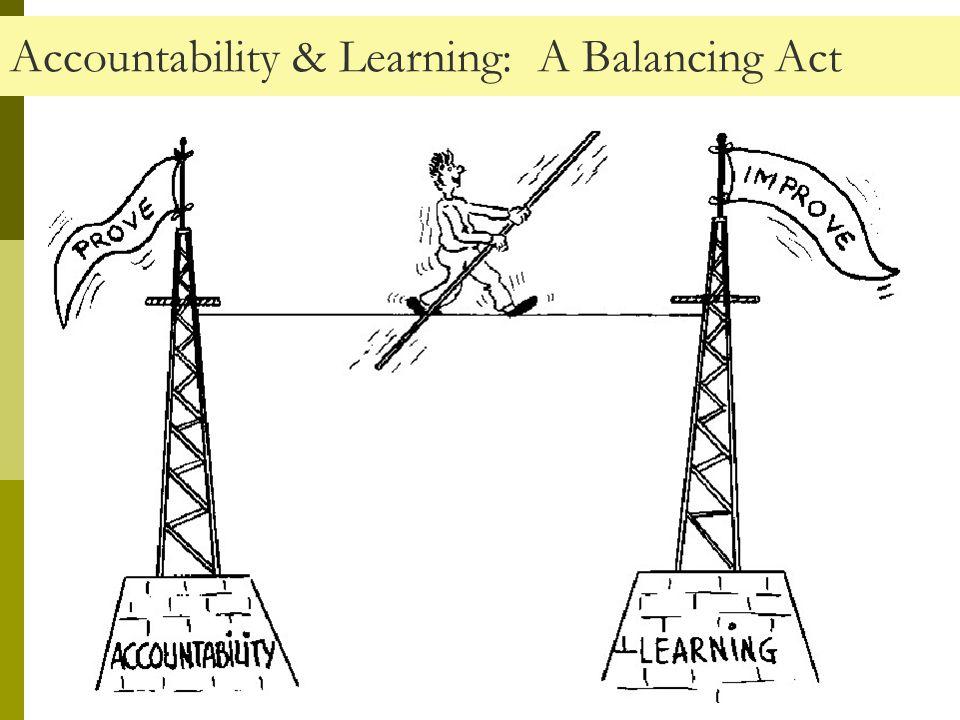 Accountability & Learning: A Balancing Act