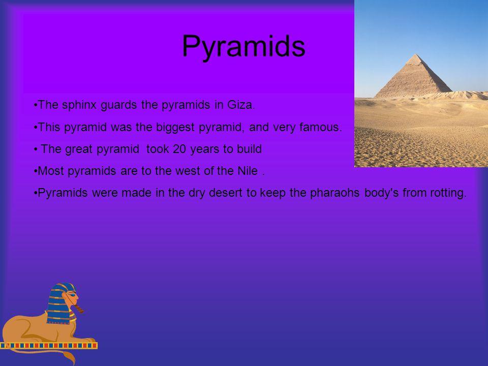 Pyramids The sphinx guards the pyramids in Giza.