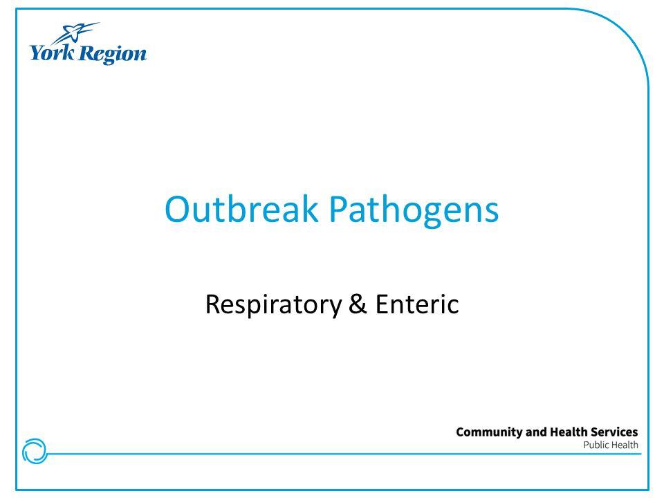 Outbreak Pathogens Respiratory & Enteric