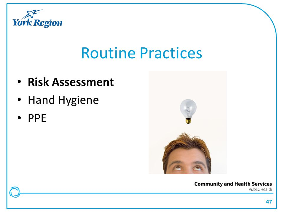 47 Routine Practices Risk Assessment Hand Hygiene PPE