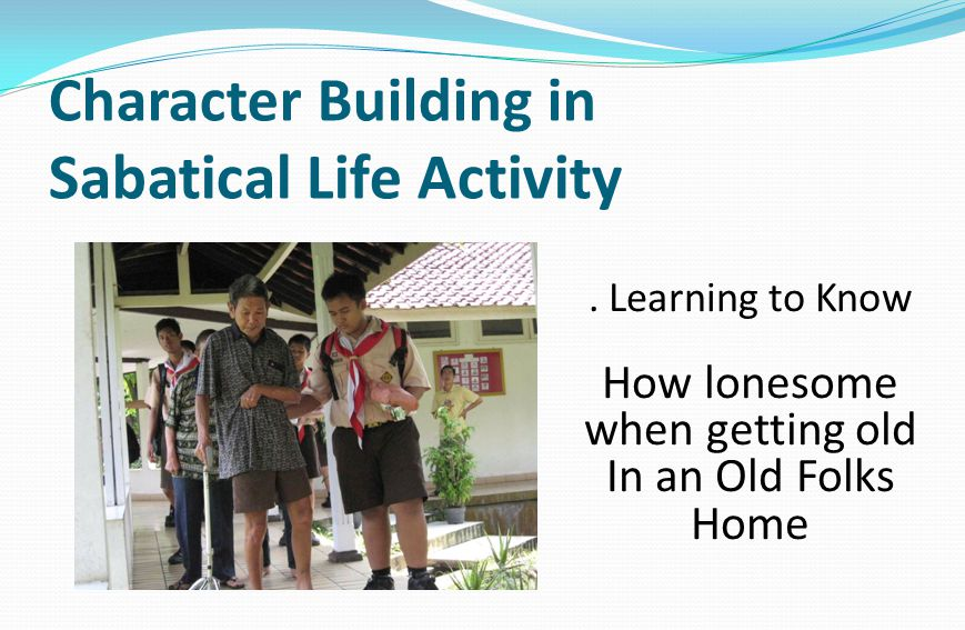 Character Building in Sabatical Life Activity.